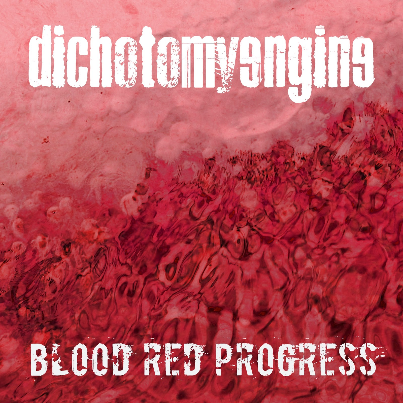 Blood Red Progress by Dichotomy Engine