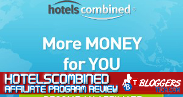 HotelsCombined Affiliate Program Review