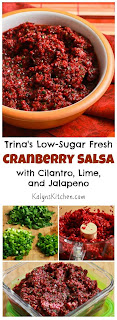 Trina's Low-Sugar Fresh Cranberry Salsa with Cilantro, Lime, and Jalapeno [found on KalynsKitchen.com]