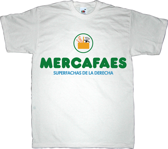 mercadona faes useless spanish politics useless spanish justice corruption t-shirt ephemeral-t-shirts brand spain spain is different