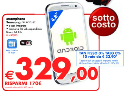 Panorama fino ai primi di Settembre 2013 propone il Galaxy S 3 a 329 euro e in più offre il pagamento rateale a tasso zero