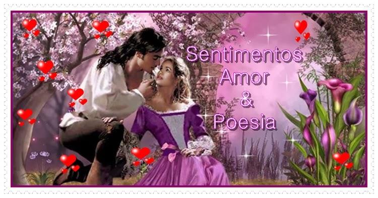 Sentimentos Amor & Poesias ♥♥