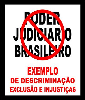 EXEMPLO DE DESCRIMINAÇÃO EXCLUSÃO E INJUSTIÇAS