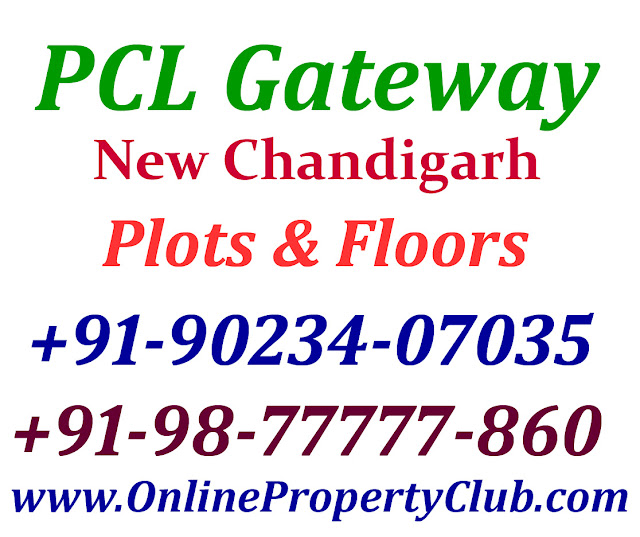 PCL Gateway New Chandigarh Mullanpur. Plots in PCL Gateway, PCL Floors Mullanpur New Chandigarh.