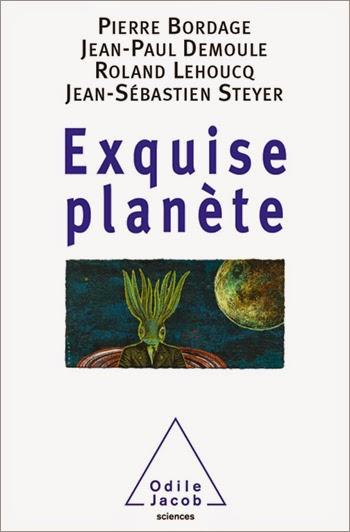 Pierre Bordage - Exquise planète