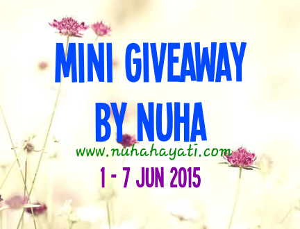 Mini Giveaway By Nuha | 1 Jun - 7 Jun 2015