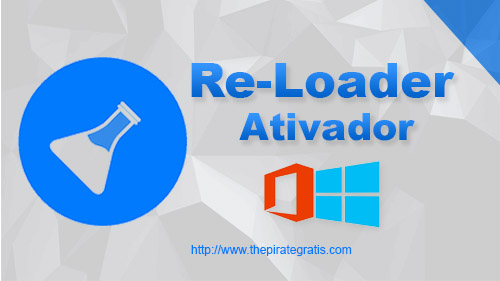 Download Re-Loader 2018 (Ativador Windows 10 e Office)