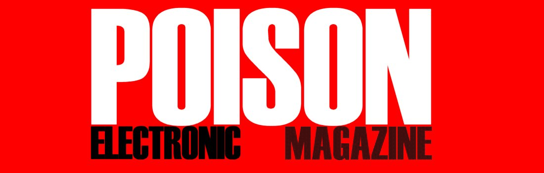 Poison Electronic Magazine