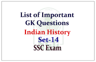 List of Important GK Questions from Indian History for SSC CGL Exam