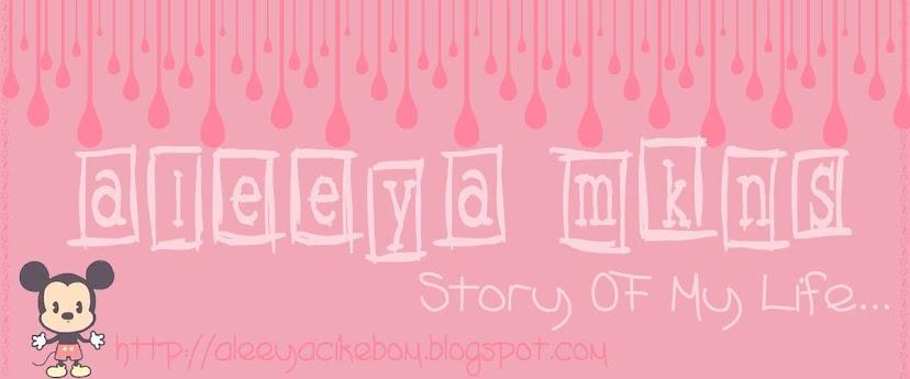 Aleeya Mkns Blog
