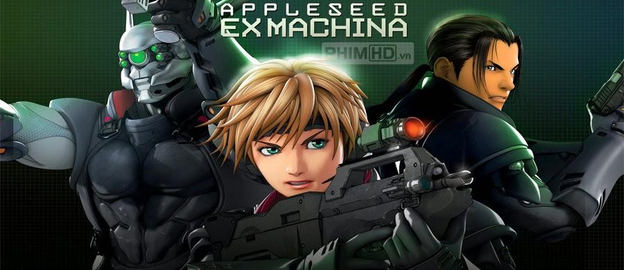 Phim Cuộc chiến tương lai 2: Người máy nổi dậy VietSub HD | Appleseed Saga: Ex Machina 2007