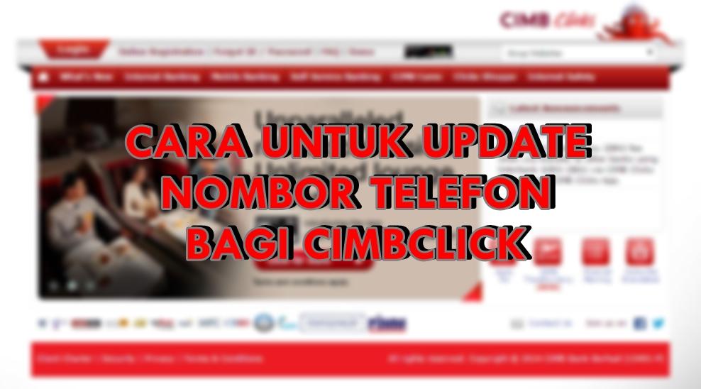 Ahmad Fauzi Aryaan Cara Untuk Update Pertukaran Nombor Telefon Bagi Cimbclicks