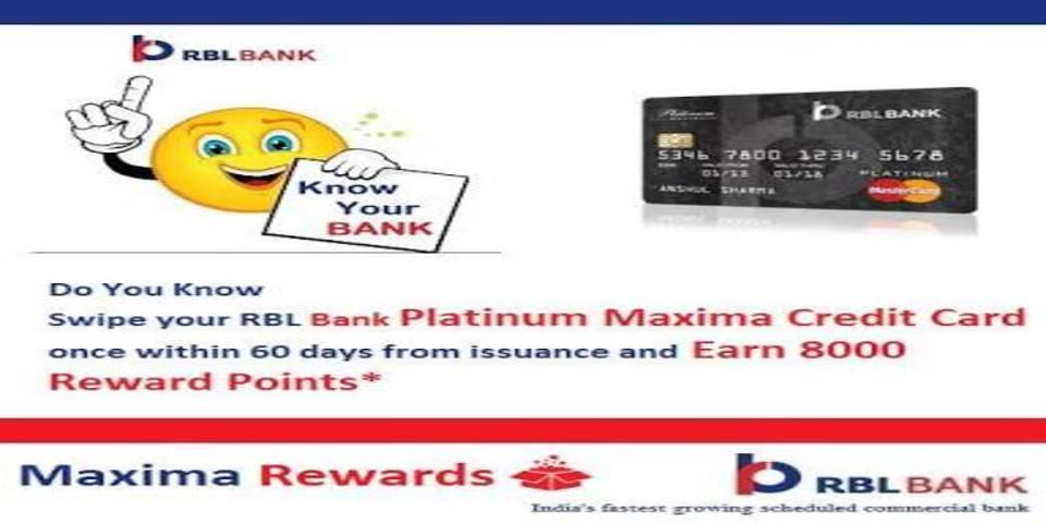 Apply RBL Platinum Maxima Credit Card & Get 8000 Reward Points