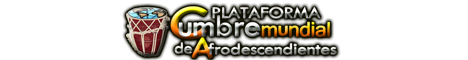 Plataforma Cumbre Mundial de Afrodescendientes