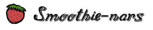 Smoothie-nars