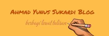 Catatan Ahmad Yunus Sukardi