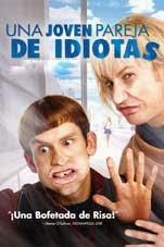 Una Joven pareja de Idiotas (2003)