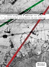 """Libro """"Desde Andalucía a América: 525 años de conquista y explotación de los pueblos"""""""