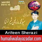 http://www.humaliwalayazadar.com/2014/11/arifeen-sherazi-pashto-nohay-2015.html