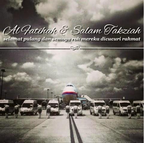 AL FATIHAH TAKZIAH KEPADA KELUARGA MANGSA MH17