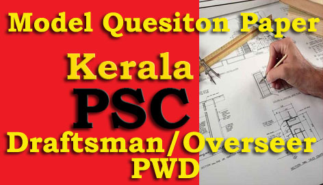 Model Question Paper - Draftsman/Overseer - Civil (PWD)