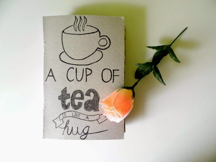 A cup of tea is like a hug / Diary DIY
