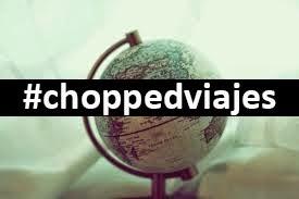 #choppedviajes MIS GUÍAS DE VIAJE Y CONSEJOS LOW COST