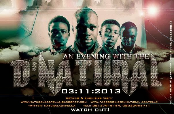An Evening with D' NATURAL... WATCHOUT.