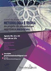 Curso de extensão Metodologia e Teoria do projeto de pesquisa em História Medieval
