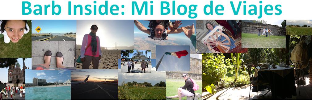 Barb Inside: Mi Blog de Viajes