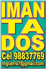 IMANTADOS,LOGOS, Cel 98837769, OF 2764761, mguerra7@gmail.com
