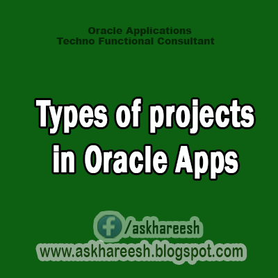 Types of projects in Oracle Applications
