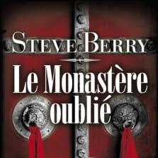 Le monastère oublié de Steve Berry
