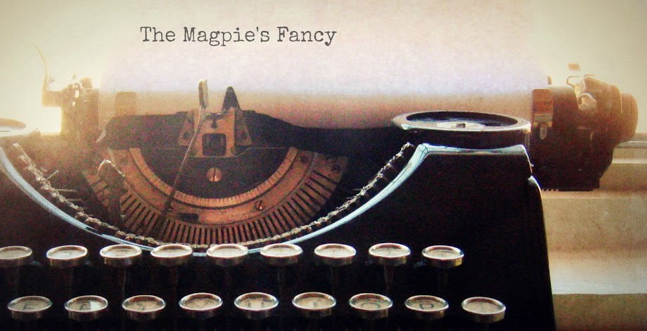 The Magpie's Fancy