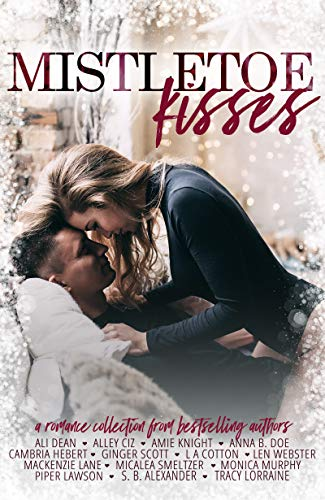 Mistletoe Kisses by Various Authors (CR)
