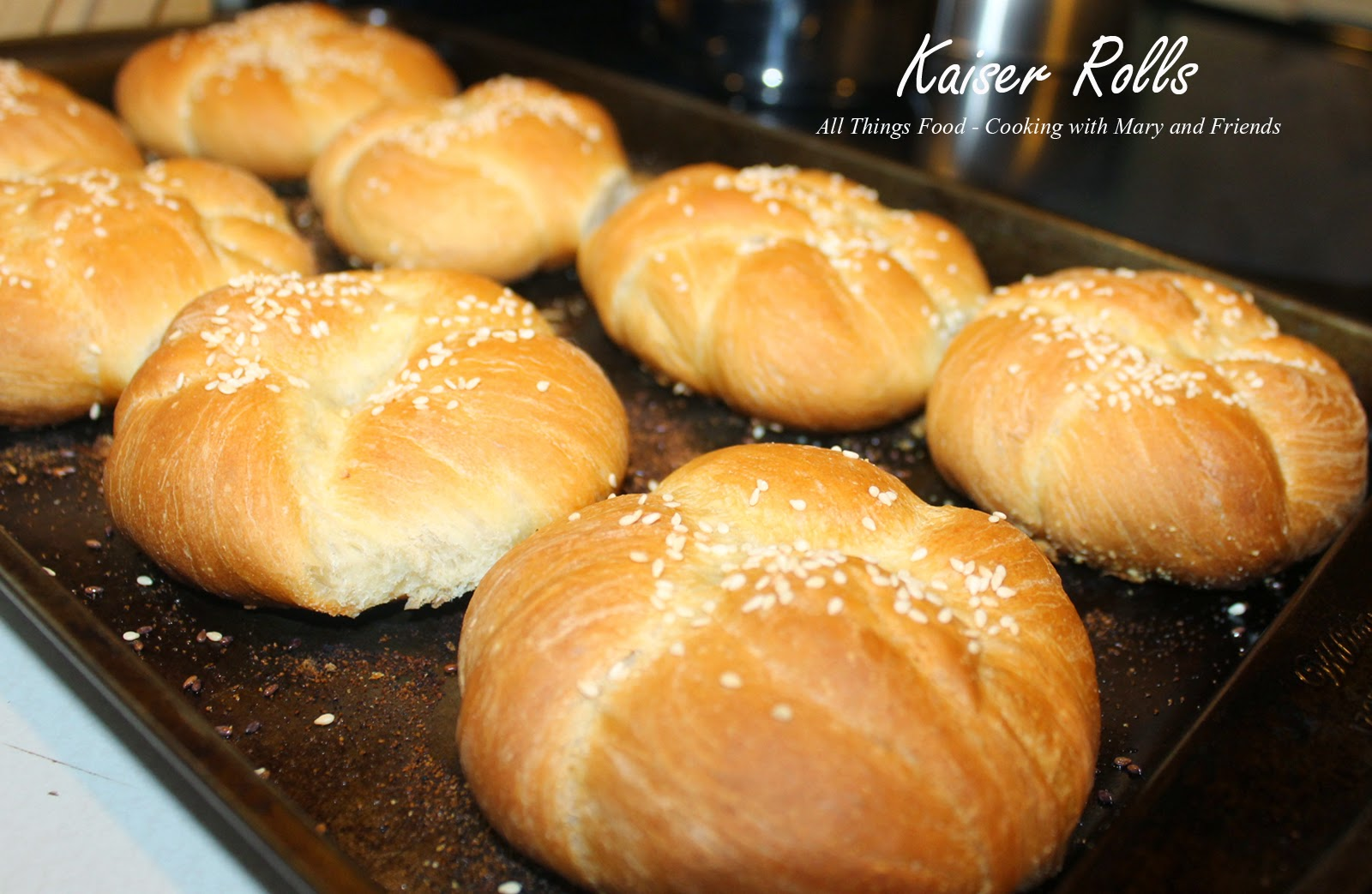 Cooking With Mary and Friends: Homemade Kaiser Rolls