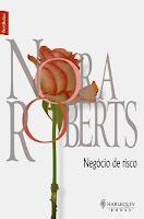 Negócio de risco, de Nora Roberts