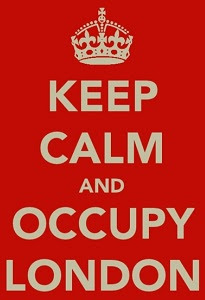Keep Calm and Occupy London.