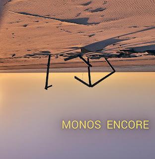 Monos Encore