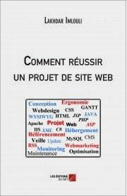 Comment réussir un projet de site web