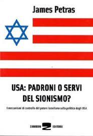 Usa: padroni o servi del sionismo ?, di James Petras
