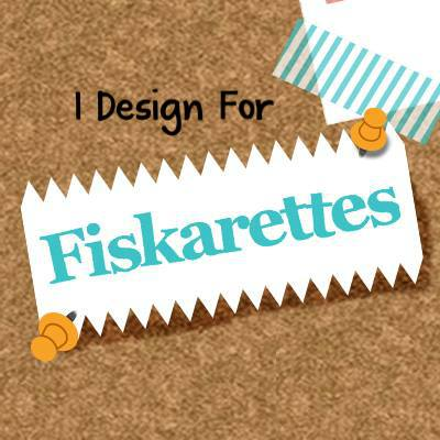 Member of Fiskarettes UK DT February- May 2016