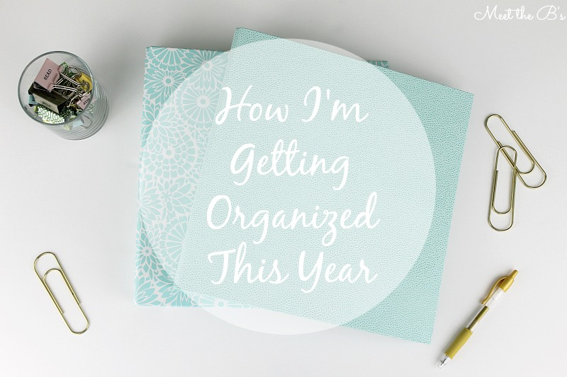 How I'm Organizing My Life This Year