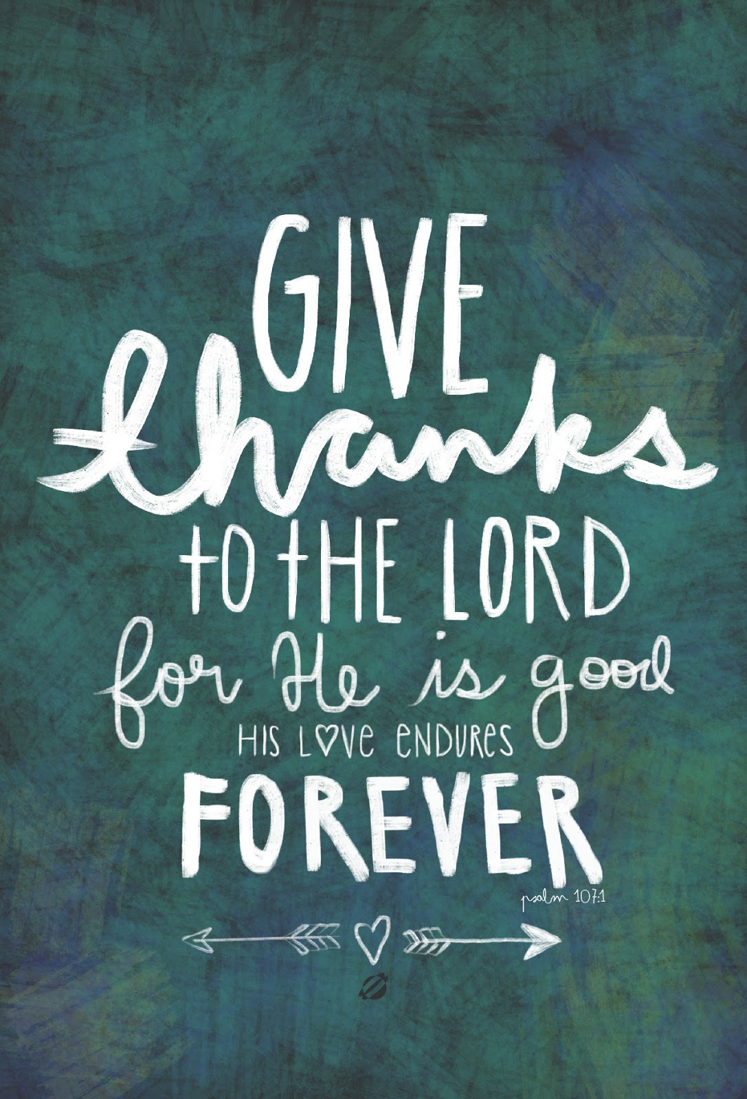 LostBumblebee ©2014 -MDBN- Give Thanks To the Lord Psalm 107:1 - Free Printable - Personal Use Only