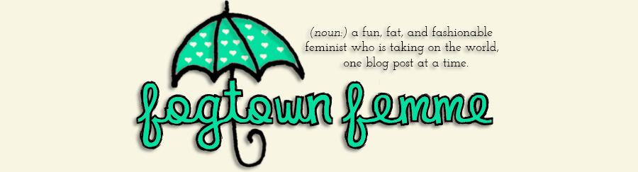 { Fogtown Femme }