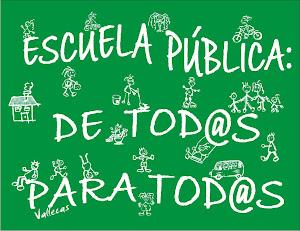 Escuela Pública: De todos, para todos.