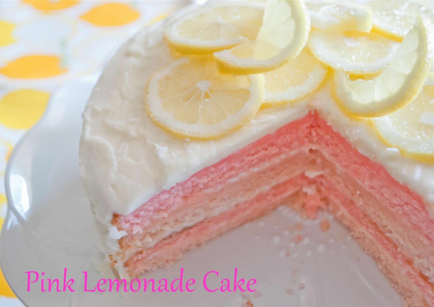 Pink Lemonade Cake and Cupcakes