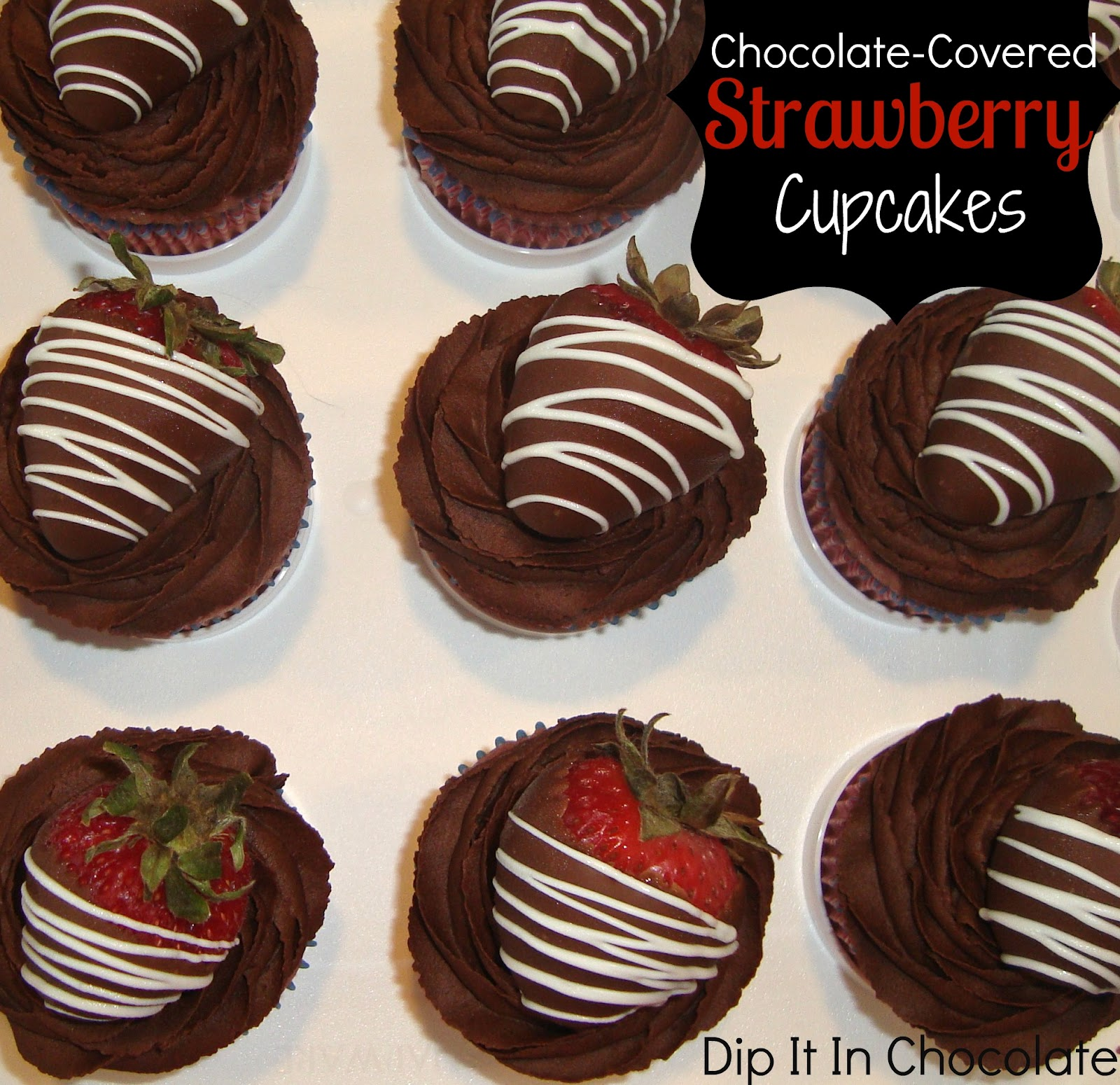 Chocolate-Covered Strawberry Cupcakes ~ Dip it in Chocolate