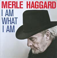 Merle Haggard: I Am What I Am