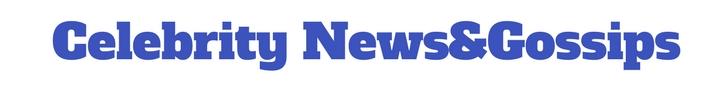 Celebrity News&Gossips